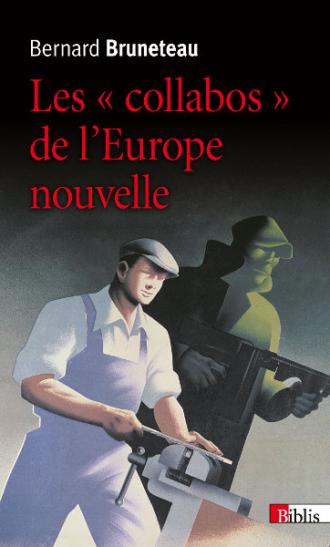 Les « collabos » de l'Europe nouvelle