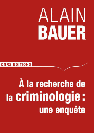 A la recherche de la criminologie