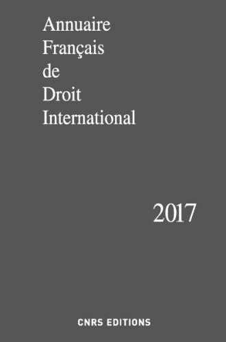 Annuaire Français de Droit International 63 - 2017