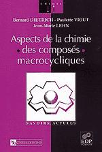 Aspects de la chimie des composés macrocycliques