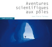 Aventures scientifiques aux pôles