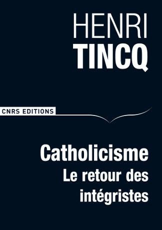 Catholicisme : le retour des intégristes