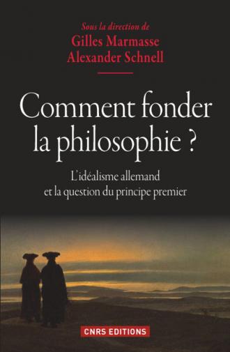 Comment fonder la philosophie ?