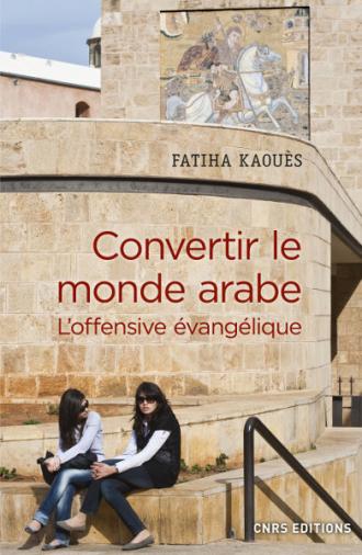 Convertir le monde arabe