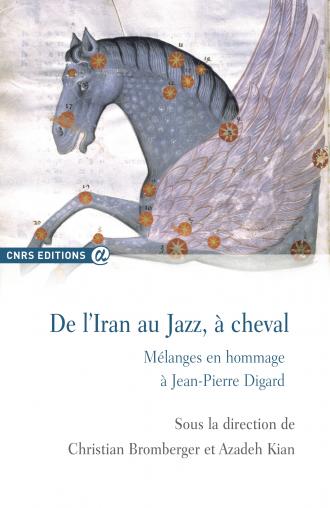 De l'Iran au Jazz, à cheval