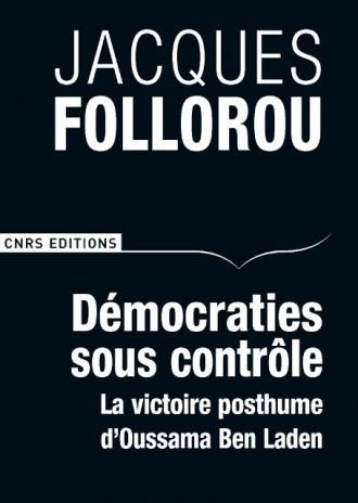 Démocraties sous contrôle