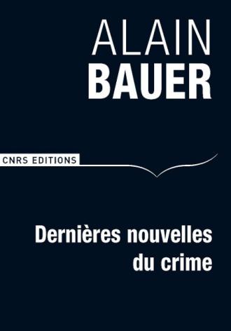 Dernières nouvelles du crime