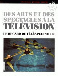 Des arts et des spectacles à la télévision