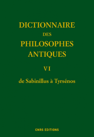 Dictionnaire des philosophes antiques VI