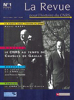 Dossier : Le CNRS à l'époque de Charles de Gaulle