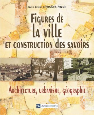 Figures de la ville et construction des savoirs
