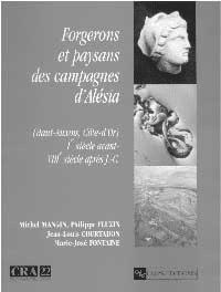 Forgerons et paysans des campagnes d'Alésia. Haut-Auxois (Côte-d'Or)