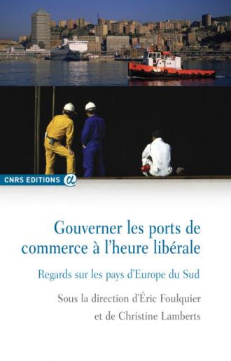 Gouverner les ports de commerce à l'heure libérale