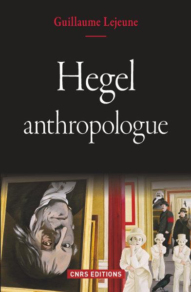 Hegel anthropologue