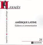 Hermès 28 - Amérique latine. Cultures et communication
