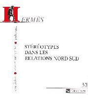 Hermès 30 - Stéréotypes dans les relations Nord-Sud