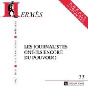 Hermès 35 - Les Journalistes ont-ils encore du pouvoir ?
