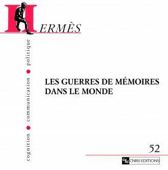 Hermès 52 - Les guerres de mémoires dans le monde