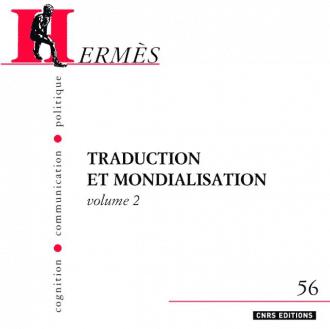 Hermès 56 - Traduction et mondialisation