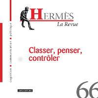 Hermès 66 - Classer, penser, contrôler