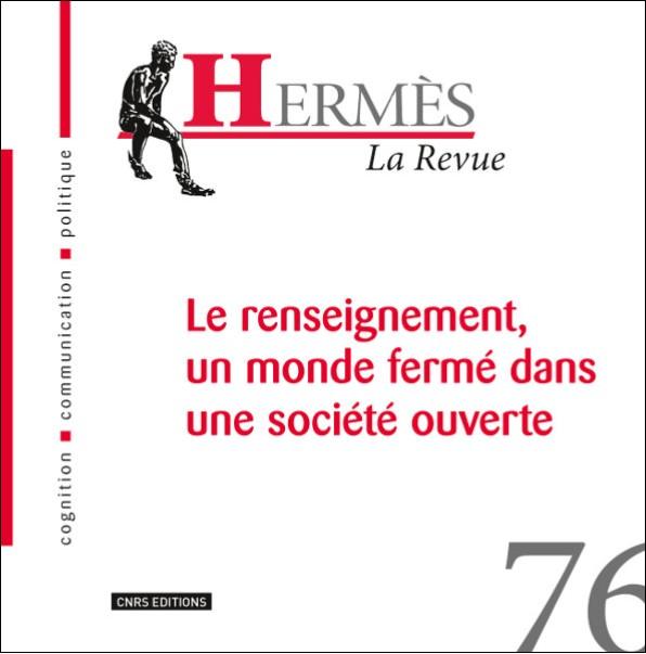 Hermès 76 - Le renseignement, un monde fermé dans une société ouverte