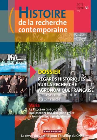 Histoire de la recherche contemporaine 2017 Tome VI n°2