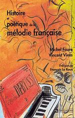 Histoire et poétique de la mélodie française