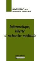 Informatique, libertés et recherche médicale
