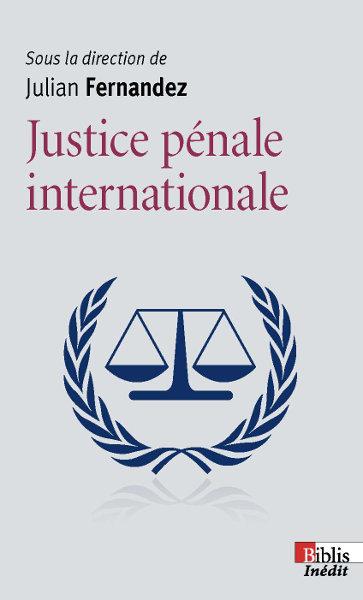 Justice pénale internationale