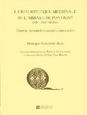La Bibliothèque médiévale de l'abbaye de Pontigny (XIIe- XIXe siècle)