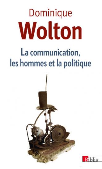 La communication, les hommes et la politique