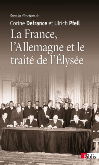 La France, l'Allemagne et le traité de l'Élysée