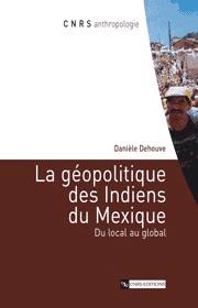 La Géopolitique des Indiens du Mexique