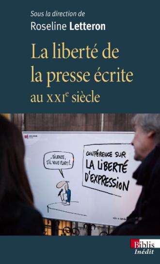 La liberté de la presse écrite au XXIe siècle