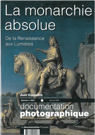 LA MONARCHIE ABSOLUE N 8057 MAI-JUIN 2007 - DE LA RENAISSANCE AUX LUMIERES
