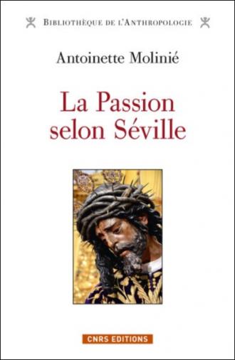 La Passion selon Séville