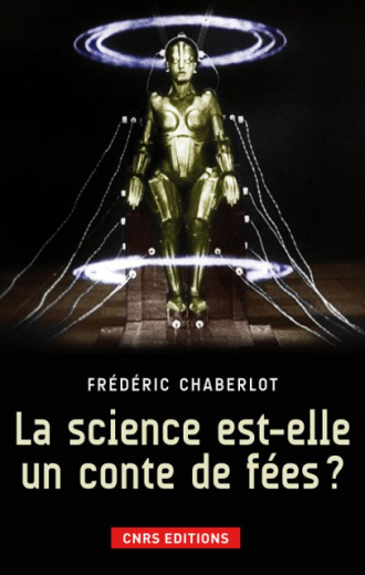 La science est-elle un conte de fées ?