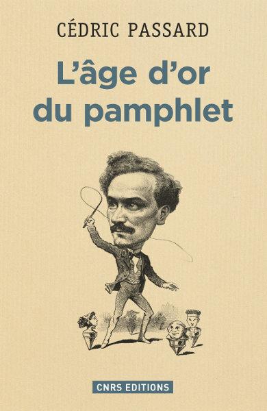 L'âge d'or du pamphlet