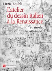 L'Atelier du dessin italien à la Renaissance