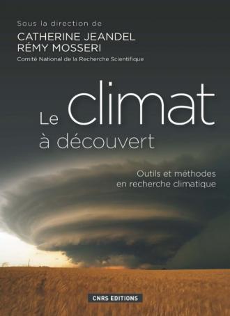Le climat à découvert