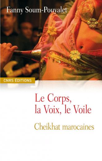 Le Corps, la Voix, le Voile