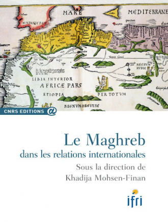 Le Maghreb dans les relations internationales