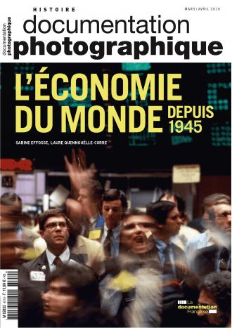 L'ECONOMIE DU MONDE DEPUIS 1945