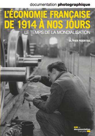 L'ECONOMIE FRANCAISE DE 1914 A NOS JOURS