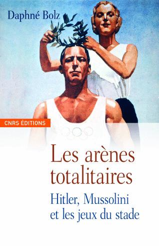 Les arènes totalitaires