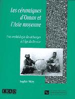 Les Céramiques d'Oman et l'Asie moyenne