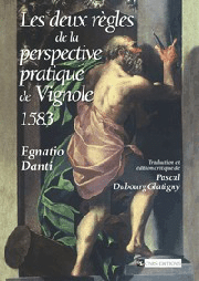 Les Deux Règles de la perspective pratique de Vignole, (1583)