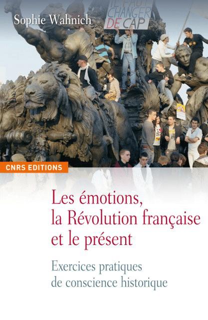 Les émotions, la Révolution française et le présent