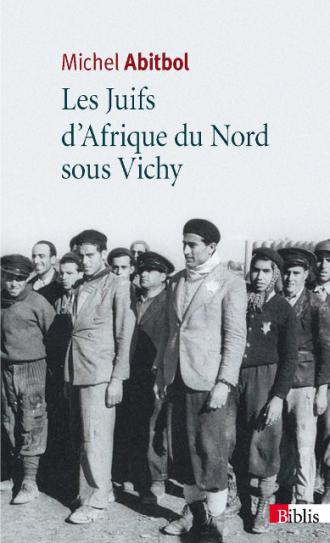 Les Juifs d'Afrique du Nord sous Vichy