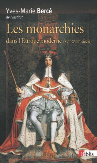 Les monarchies dans l'Europe moderne (XVIe-XVIIIe siècle)